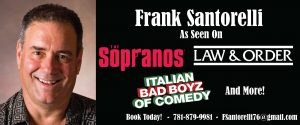 Comedian Frank Santorelli acting on HBO hit series Sopranos