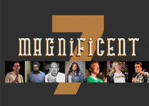 The Boston Comedy Festival presents The Magnificent 7